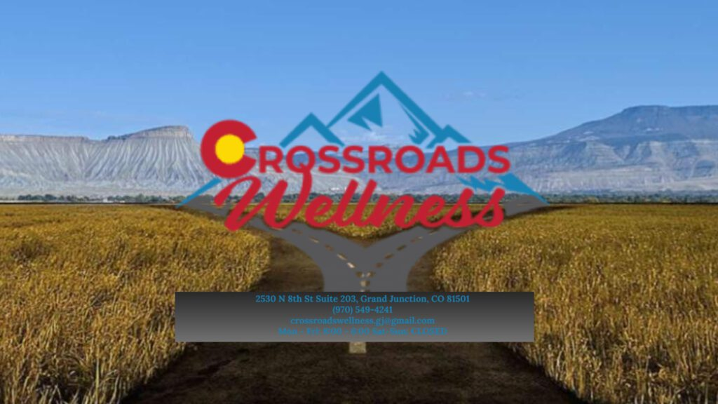 Crossroads Wellness Logo with Grand Junctioon Address Crossroads Wellness in Grand Junction Colorado